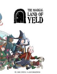 Magical Land of Yeld, The