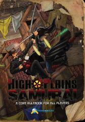 High Plains Samurai Core Rulebook