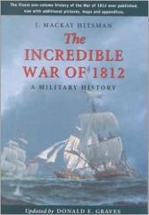 Incredible War of 1812, The - A Military History