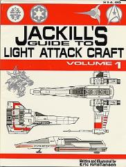 Jackill's Guide to Light Attack Craft Volume #1