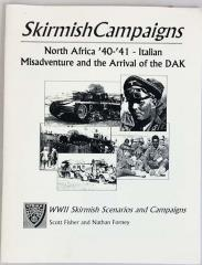North Africa '40-'41 - Italian Misadventure and the Arrival of the DAK