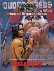Rookie's Guide to Criminal Organizations, The