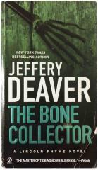 Lincoln Rhyme Novel #1 - The Bone Collector