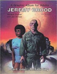Jeremy Brood - Part One, Relativity