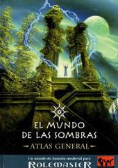 El Mundo de las Sombras - Atlas General (Shadow World Master Atlas, Spanish Edition)