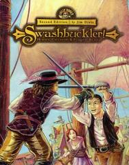 Swashbuckler! - Heroes, Gallantry & Flashing Blades (2nd Edition)
