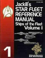 Jackill's Star Fleet Reference Manual - Ships of the Fleet Volume I