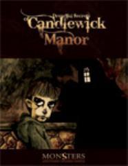 Dreadful Secrets of Candlewick Manor