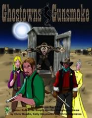 Ghostowns & Gunsmoke
