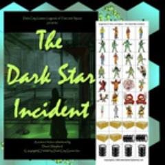 Dark Star Incident, The