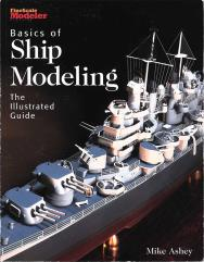 Basics of Ship Modeling - The Illustrated Guide