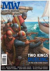 "Vol. VI, #2 ""Two Kings Dueling, Angevin Warships, Crusade Against Aragon"""