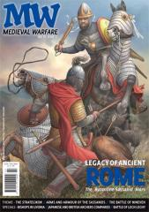 "Vol. VI, #3 ""Legacy of Ancient Rome, The Strategikon, Arms and Armour of the Sassanids"""
