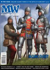 """Vol. IX, #1 """"A New Look at Agincourt, The Failed Crusade of 1101, Famous Women Warriors"""""""