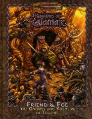 Friend & Foe - The Gnomes and Kobolds of Tellene