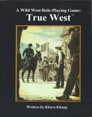 True West - A Wild West Role-Playing Game
