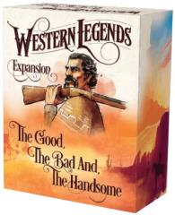 Good, the Bad & the Handsome, The - Expansion