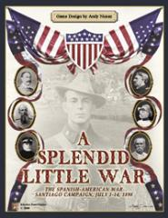 Splendid Little War, A - The Spanish-American War, Santiago Campaign