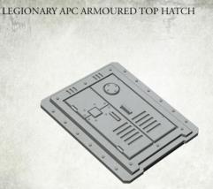 Legionary APC Armored Top Hatch