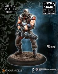 Militia Gatling Brute