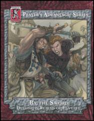By the Sword - Dueling in Realms of Fantasy