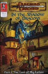 "In the Shadow of Dragons #1 ""The Last of My Father"""