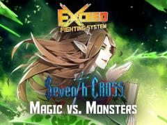 Seventh Cross - Magic vs. Monsters