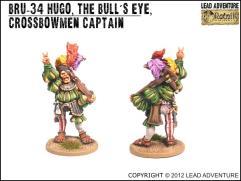 Hugo the Bull's-Eye, Crossbowmen Captain