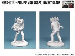 Philipp von Kraft, Investigator