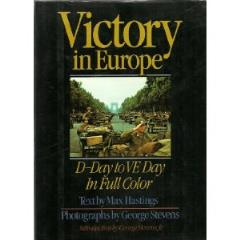 Victory in Europe - D-Day to VE Day