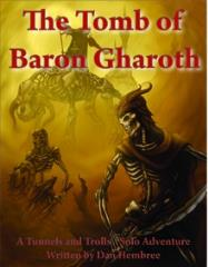 Tomb of Baron Gharoth, The