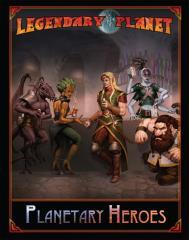 Legendary Planet - Planetary Heroes