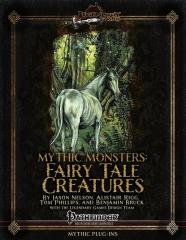Mythic Monsters #12 - Fairy Tale Creatures