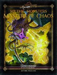 Mythic Monsters #24 - Masters of Chaos