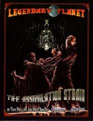 Legendary Planet - The Assimilation Strain