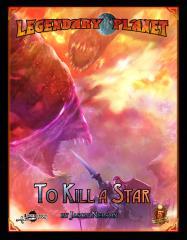 To Kill a Star