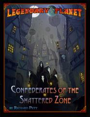 Legendary Planet - Confederates of the Shattered Zone (Starfinder)