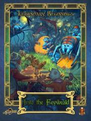Legendary Beginnings - Into the Feyweald (5E)