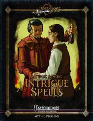 Mythic Magic - Intrigue Spells