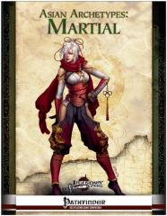 Asian Archetypes - Martial