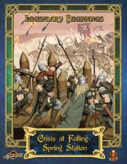 Legendary Beginnings - Crisis at Falling Spring Station (5E)