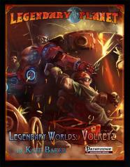 Legendary Planet - Legendary Worlds, Volretz