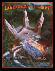 Legendary Planet - Legendary Worlds, Carsis