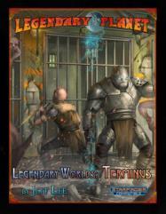 Legendary Planet - Legendary Worlds, Terminus (Starfinder)