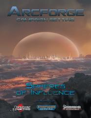 Arcforge Campaign Setting - Spheres of Influence