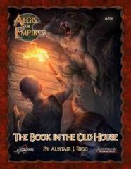 Aegis of Empires #1 - The Book in the Old House (Pathfinder 1st Edition)