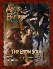 Aegis of Empires #2 - The Ebon Soul (Pathfinder 1st Edition)
