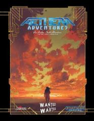 Aethera Adventures - Wanted in the Wastes