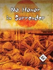 No Honor in Surrender