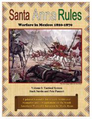 Santa Anna Rules - Warfare in Mexico, 1820-1870 #1 - Tactical System